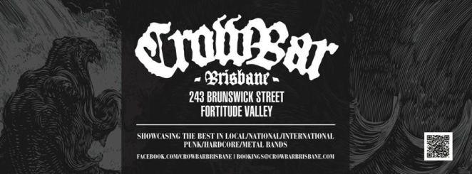 Crowbar - Brisbane, Australia